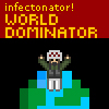 Infectonator! : World Dom...